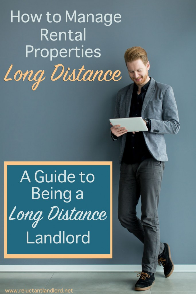 A Complete Guide to Being a Long Distance Landlord