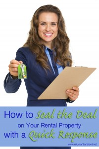 How to Seal the Deal on Your Rental Property with a Quick Response