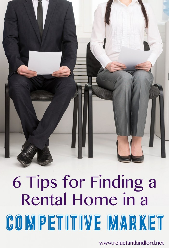 6 Tips for Finding a Rental Home in a Competitive Market