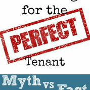 The Perfect Tenant Myth
