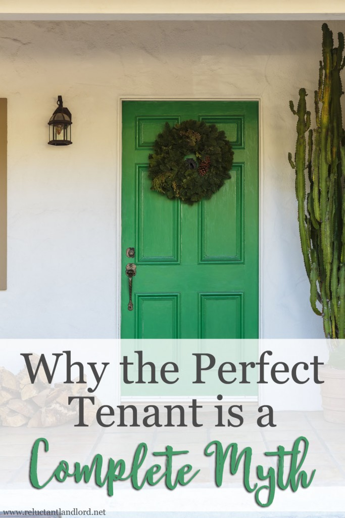 Why the Perfect Tenant is a Myth
