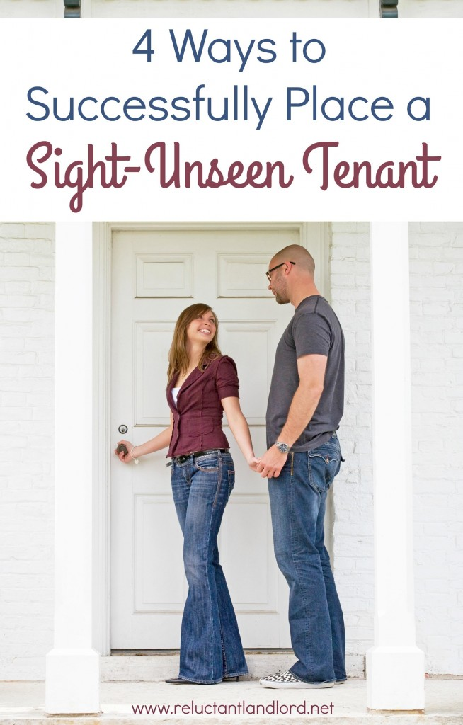 How to Successfully Place a Sight Unseen Tenant