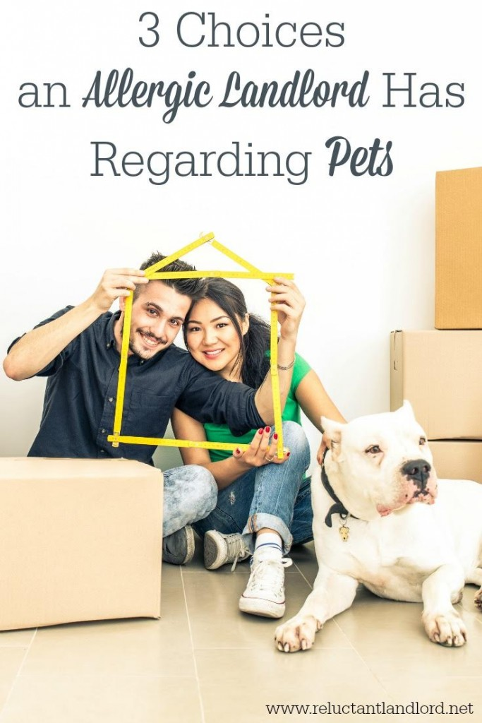 3 Choices and Allergic Landlord has Regarding Pets