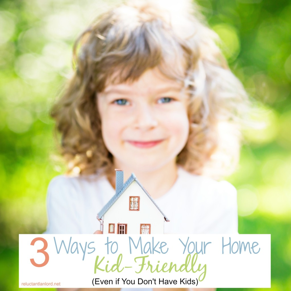Make Your Home Kid-Friendly