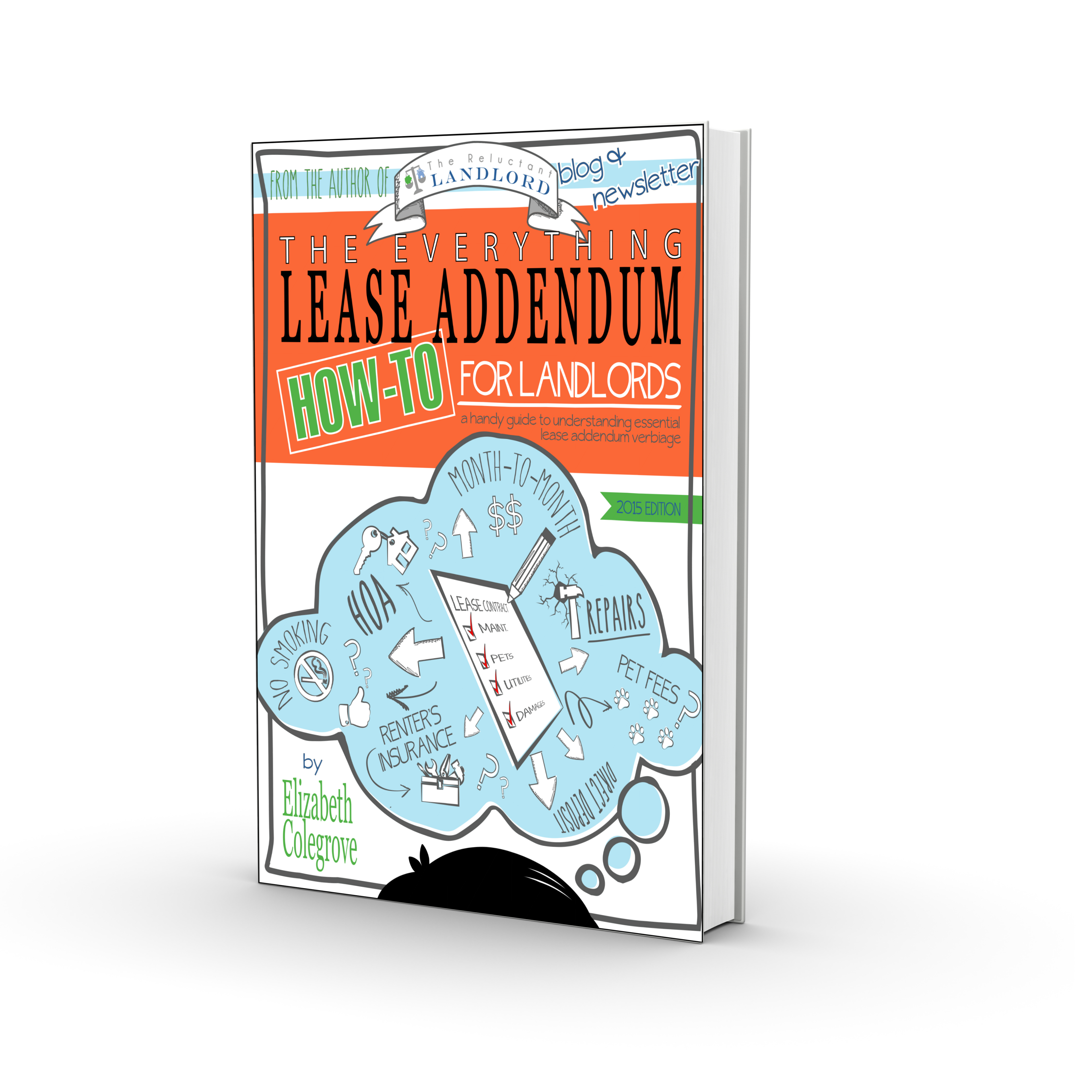 The Everything Lease Addendum