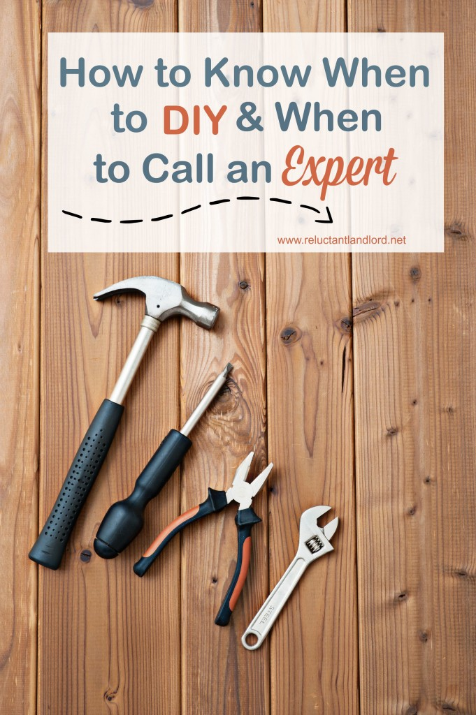 How to Know When to DIY and When to Call an Expert