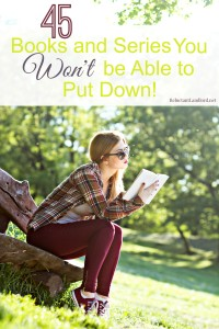 45 Books You Won't be Able to Put Down!