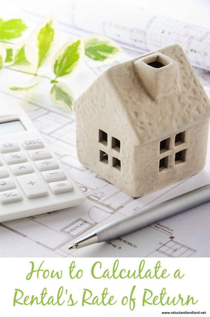 How to Calculate a Rental's Rate of Return