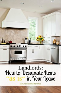 "Landlords: How to Designate Items ""as is"" in Your Lease"